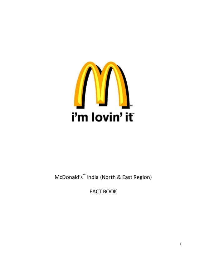 McDonald's™ India (North & East Region)             FACT BOOK                                          1