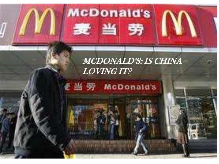 MCDONALD'S: IS CHINALOVING IT?