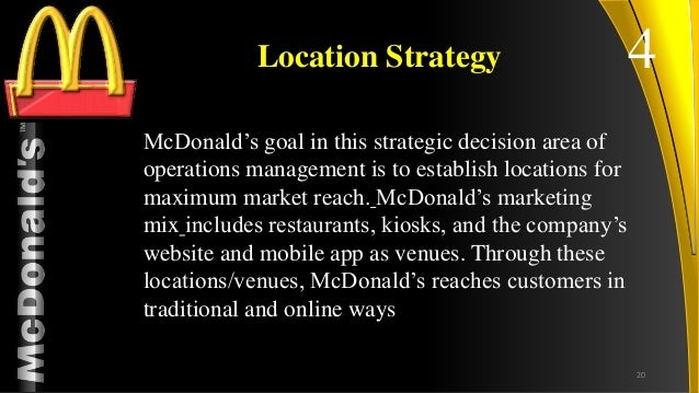 mcdonalds operating strategy Mcdonald's is reorganizing its business, selling restaurants to franchisees and   shuffling the decks inside the organization is not a strategy.