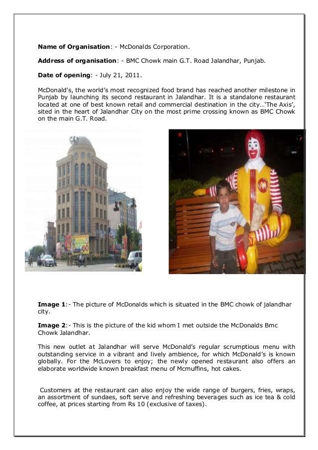 Name of Organisation: - McDonalds Corporation. Address of organisation: - BMC Chowk main G.T. Road Jalandhar, Punjab. Date...