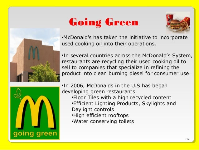 green initiative mcdonalds Mcdonald's: analysis of new initiatives mar 18, 2017 9:35 am  the initiative is likely to attract the cost-conscious consumers who want quality coffee drinks at.
