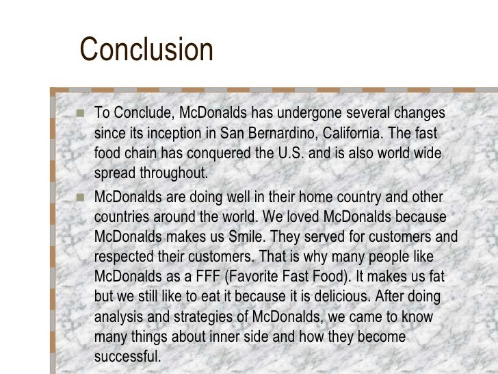 mc donalds thesis In response to working at mcdonald's by amitai etzioni i think that etzioni is way off on his evaluation of the lower skill, lower paying jobs in america he makes it sound as if the employer must provide some sort of skill along with their jobs.