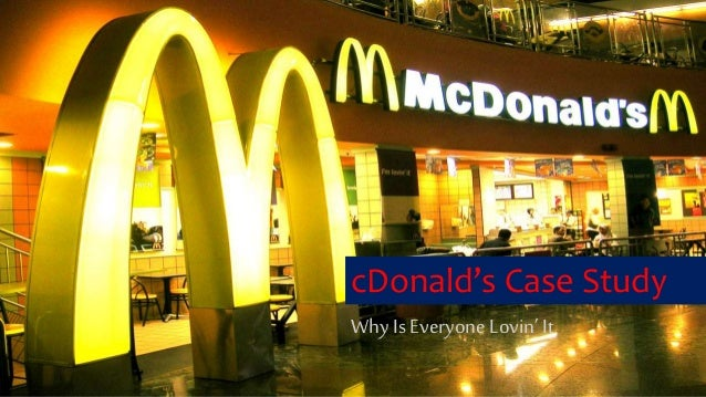 mcdonalds marketing case How mcdonald's, a beefburger company, penetrated and grew a business across india.
