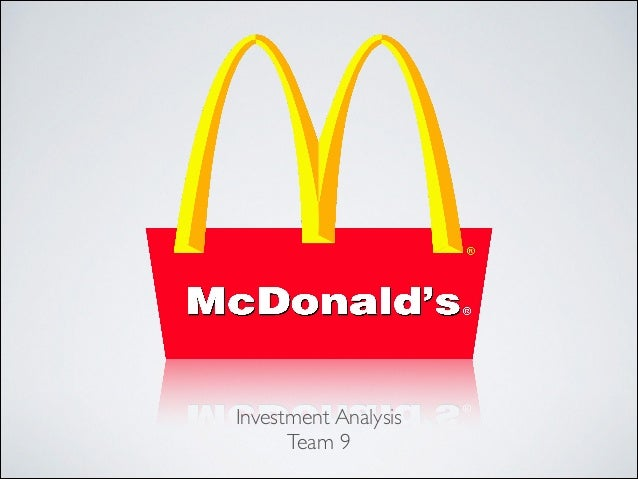financial analysis of mcdonalds Financial exposure of mcdonald's corp  the significance of various financial analysis for a  of analysis 1 introduction mcdonalds started only as a.