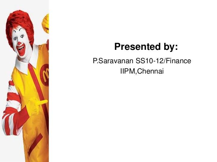 Presented by:P.Saravanan SS10-12/Finance        IIPM,Chennai
