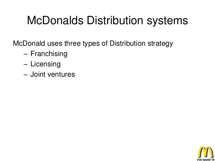 mcdonalds distribution system Physical distribution in marketing: definition of the physical distribution system distribution in marketing: definition, functions & importance.