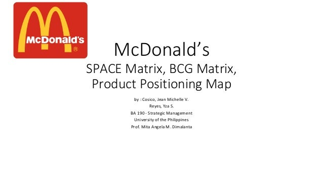 mcdonalds space matrix Get access to space matrix essays only from anti essays listed results 1 - 30 get studying today and get the grades you want only at antiessayscom.