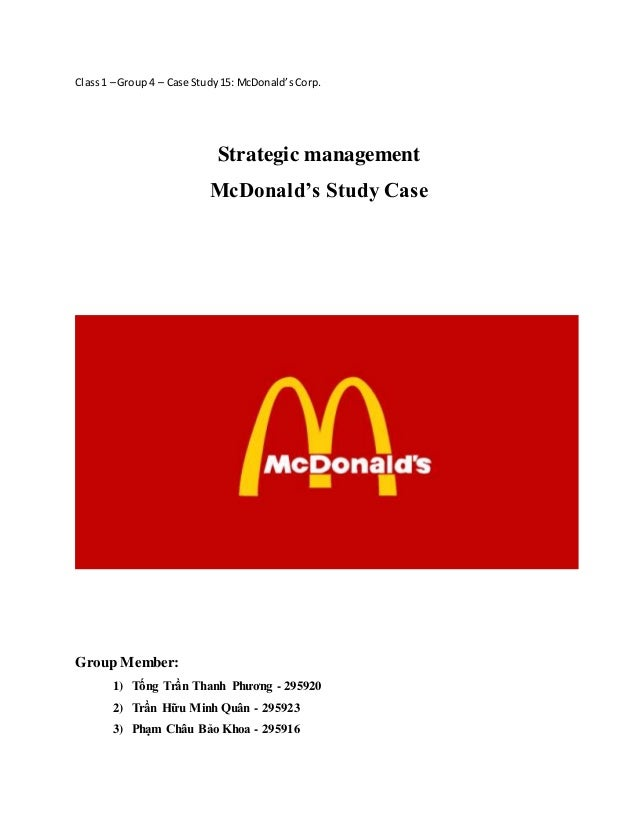 mcdonalds corporation strategy Mcdonald s corporation a strategic management case study www mcdonalds corporation corporate-level strategy - corporate-level strategy mana 5336.