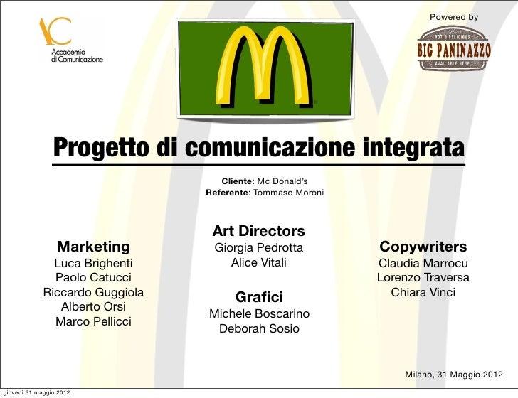 Powered by                Progetto di comunicazione integrata                                    Cliente: Mc Donald's     ...