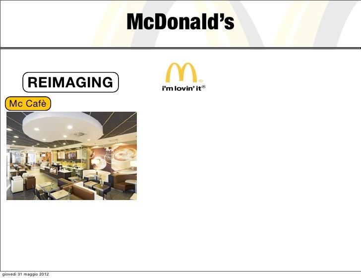 McDonald's           REIMAGING   Mc Cafègiovedì 31 maggio 2012
