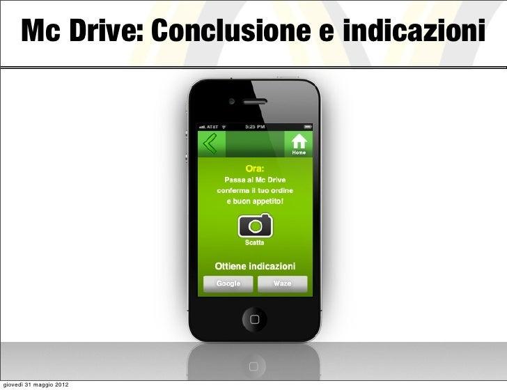 Mc Drive: Conclusione e indicazionigiovedì 31 maggio 2012