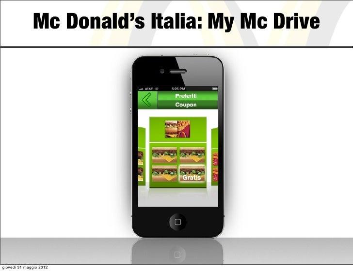 Mc Donald's Italia: My Mc Drivegiovedì 31 maggio 2012