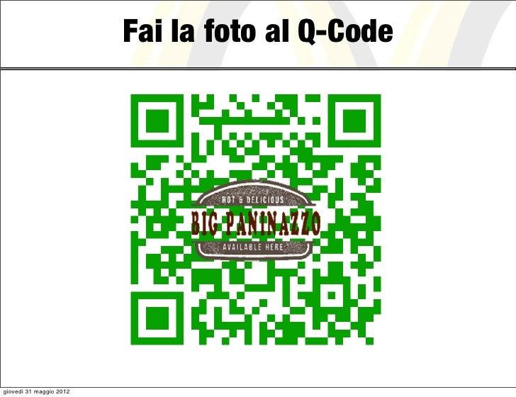 Fai la foto al Q-Codegiovedì 31 maggio 2012