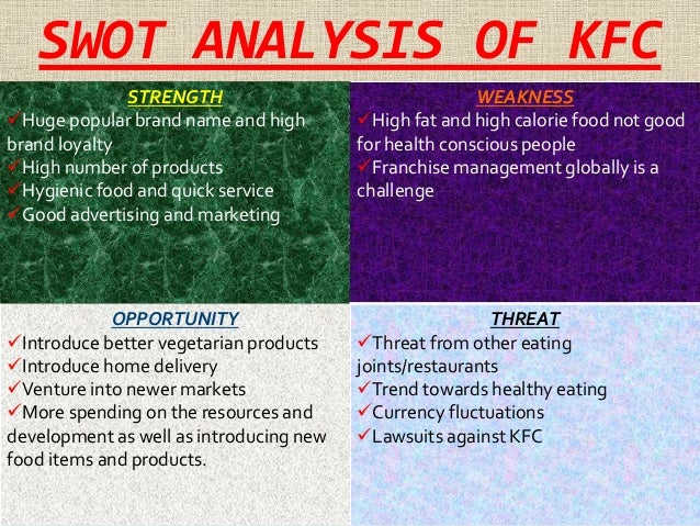 "swot analysis of kfc Kfc swot analysis the kentucky fried chicken mission statement the kentucky fred chicken mission statement is ""to sell fast food in a fast, friendly environment."