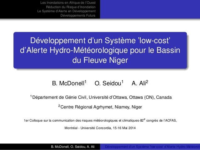 Les Inondations en Afrique de l'Ouest  Réduction du Risque d'Inondation  Le Système d'Alerte en Développement  Développeme...