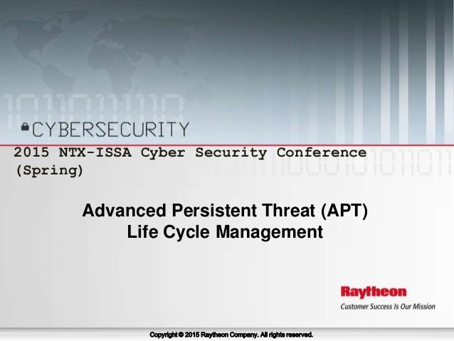 April 24-25, 2015 2015 NTX-ISSA Cyber Security Conference (Spring) 1 2015 NTX-ISSA Cyber Security Conference (Spring) Copy...
