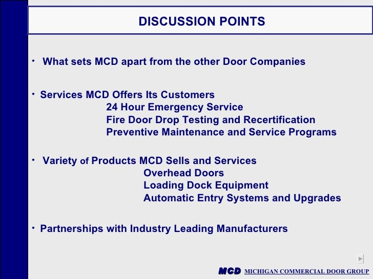 MCD MICHIGAN COMMERCIAL DOOR GROUP Presents Opening Possibilities For  Customer Name PRESENTED BY MCD Representative Date; 2.