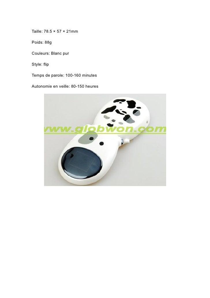 Taille: 78.5 × 57 × 21mm  Poids: 88g  Couleurs: Blanc pur  Style: flip  Temps de parole: 100-160 minutes  Autonomie en vei...