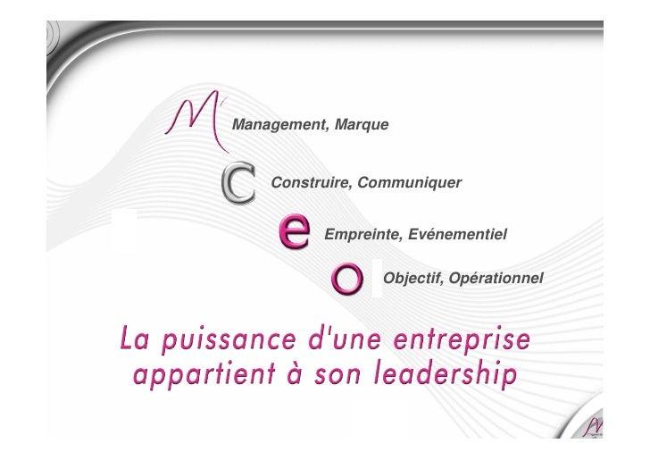 Management, Marque       Construire, Communiquer             Empreinte, Evénementiel                   Objectif, Opération...