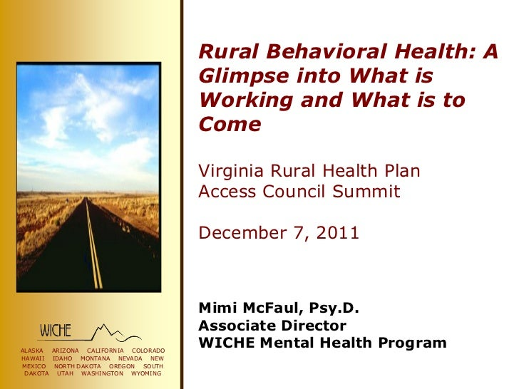 Rural Behavioral Health: A                                     Glimpse into What is                                     Wo...