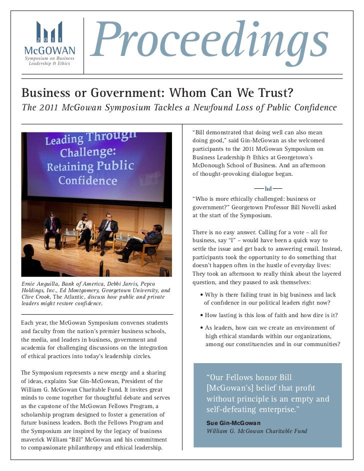 ProceedingsBusiness or Government: Whom Can We Trust?The 2011 McGowan Symposium Tackles a Newfound Loss of Public Confiden...