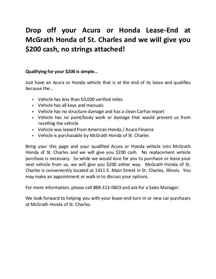 Drop off your Acura or Honda Lease‐End atMcGrathHondaofSt.Charlesandwewillgiveyou$200cash,nostringsa...