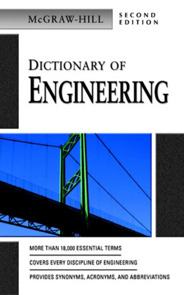 McGraw-Hill          Dictionary of    Engineering                   Second                   Edition                    Mc...