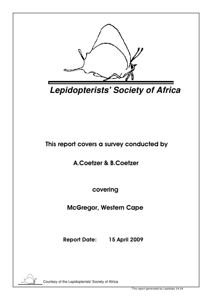 Lepidopterists' Society of Africa      This report covers a survey conducted by                     A.Coetzer & B.Coetzer ...