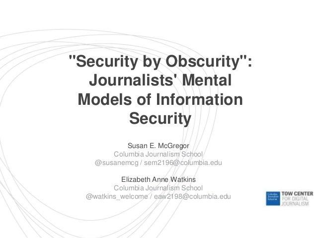 Susan E. McGregor Columbia Journalism School @susanemcg / sem2196@columbia.edu Elizabeth Anne Watkins Columbia Journalism ...