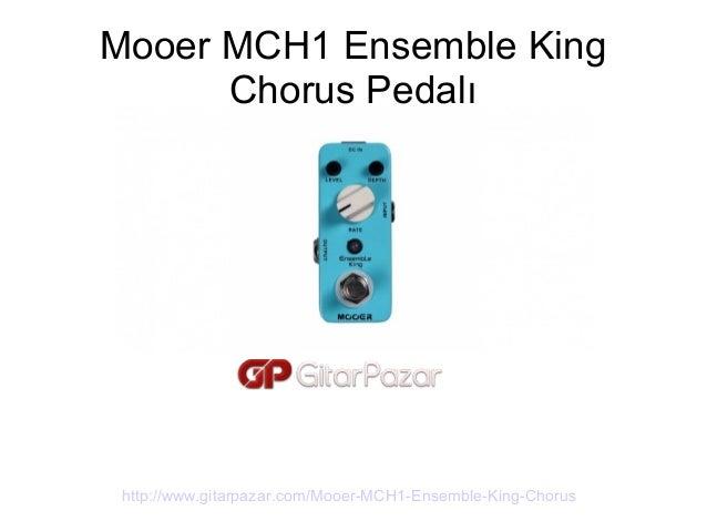 mooer mch1 ensemble king chorus pedal manual klavuz. Black Bedroom Furniture Sets. Home Design Ideas