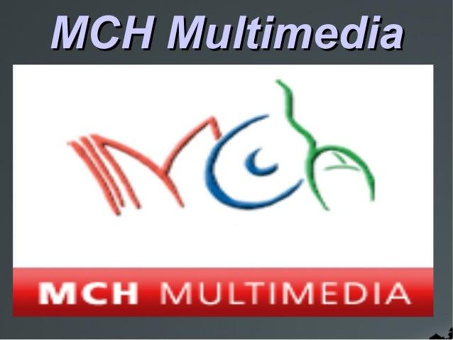 MCH Multimedia