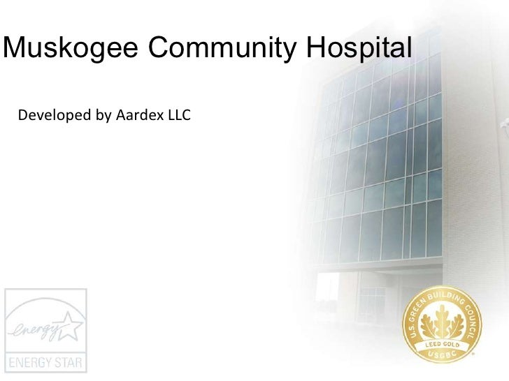 Muskogee Community Hospital<br />Developed by AardexLLC<br />