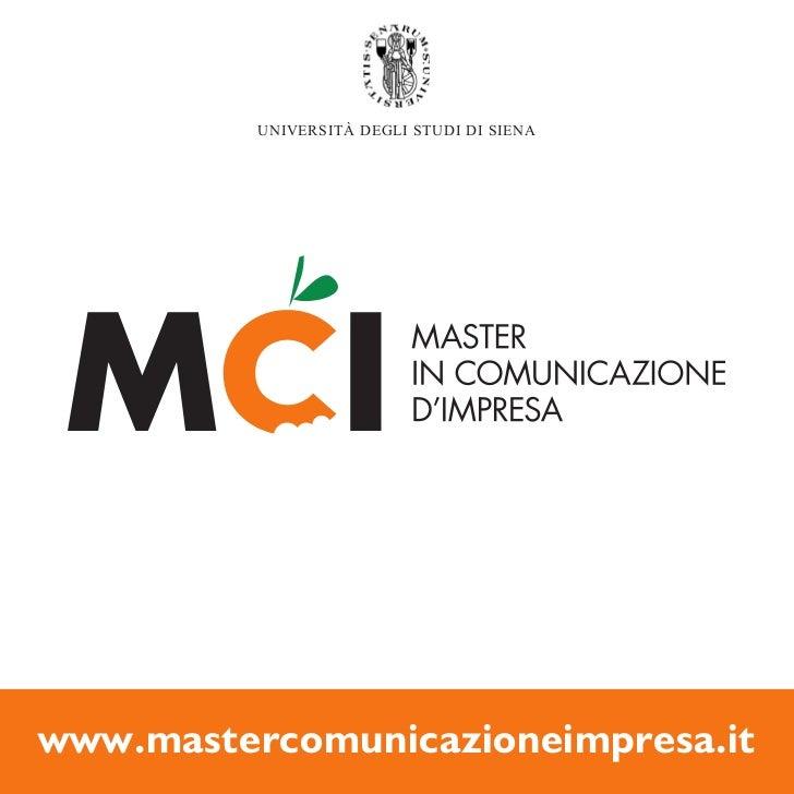 UNIVERSITÀ DEGLI STUDI DI SIENAwww.mastercomunicazioneimpresa.it