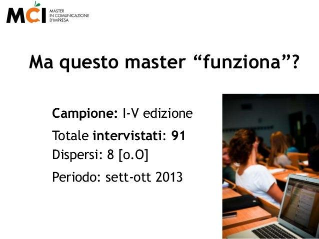 MCI, un Master che FUNZIONA Slide 3