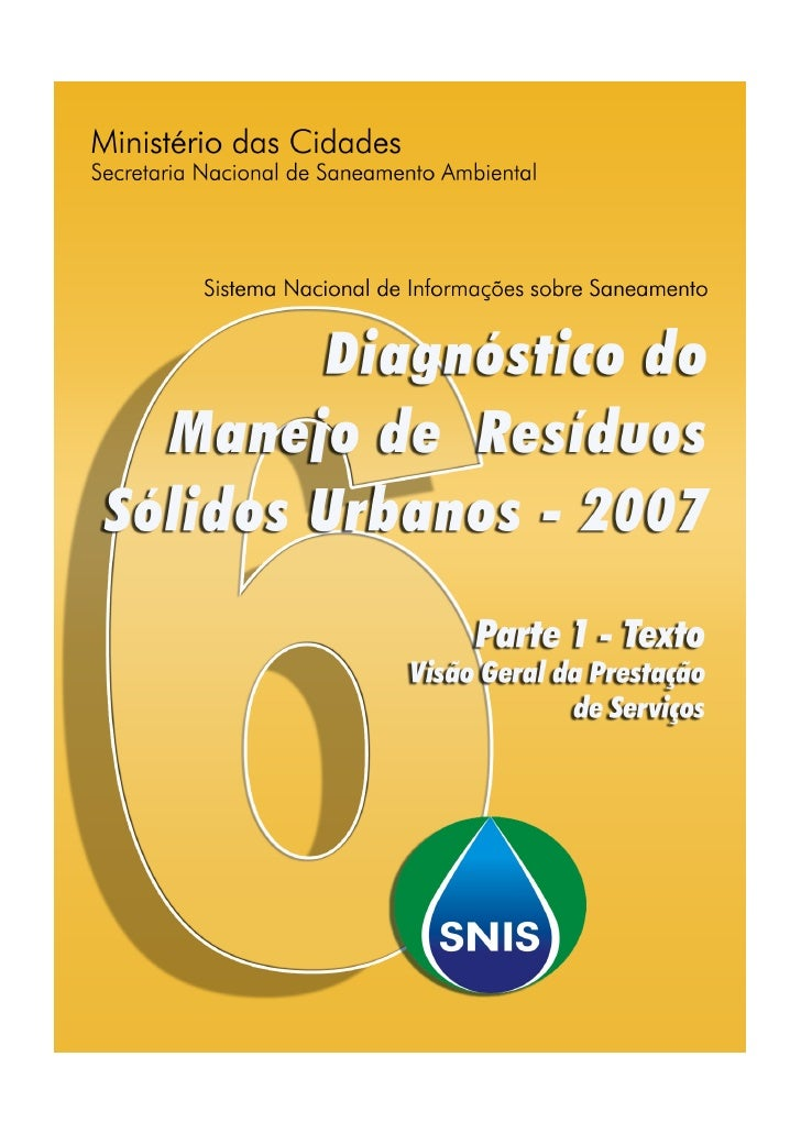Sistema Nacional de Informações         sobre Saneamento                 www.snis.gov.br Informações e indicadores sobre o...