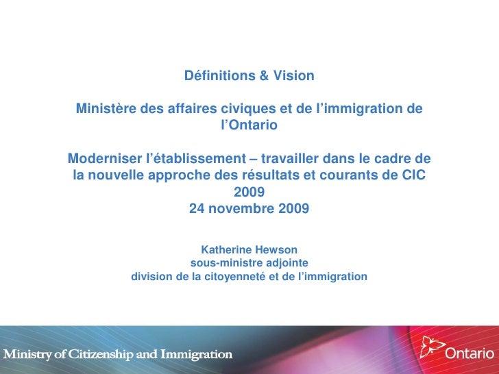 Définitions & Vision   Ministère des affaires civiques et de l'immigration de                         l'Ontario  Modernise...