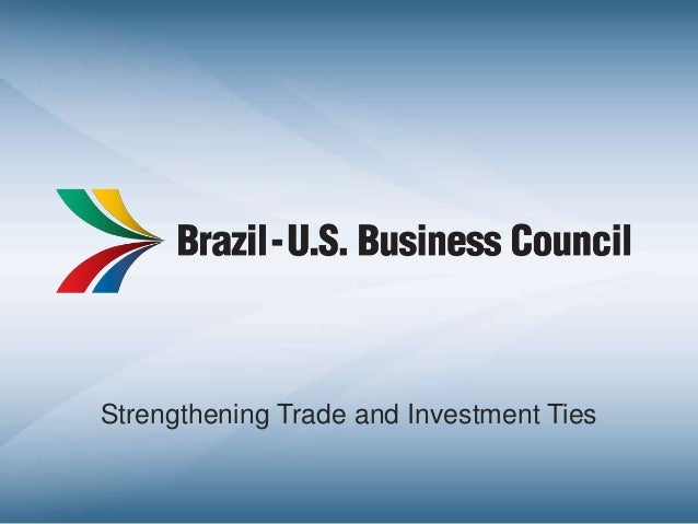 Strengthening Trade and Investment Ties