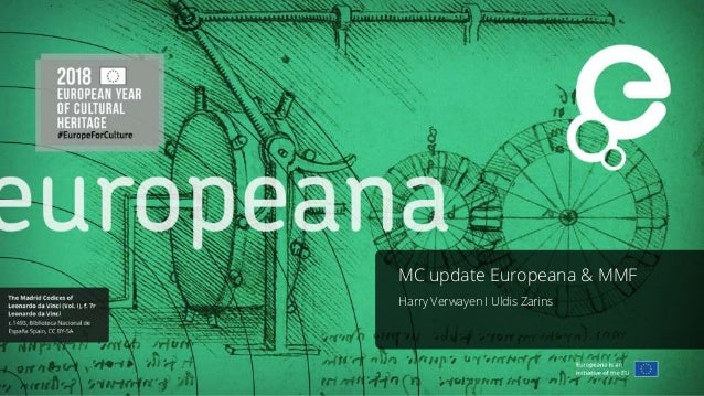 MC update Europeana & MMF Harry Verwayen I Uldis Zarins