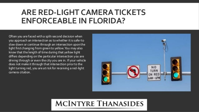 Mcintyre Thanasides Are Red Light Camera Tickets Enforceable In Flo