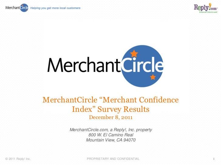 "MerchantCircle ""Merchant Confidence                            Index"" Survey Results                                     D..."