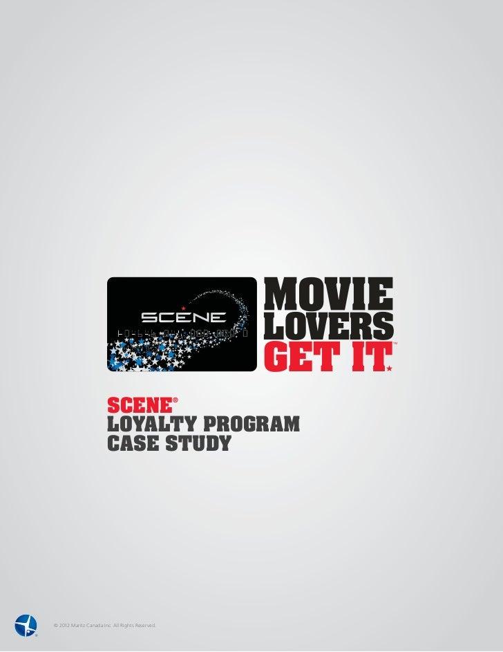 SCENE                                                 ®                       LOYALTY PROGRAM                       CASE S...