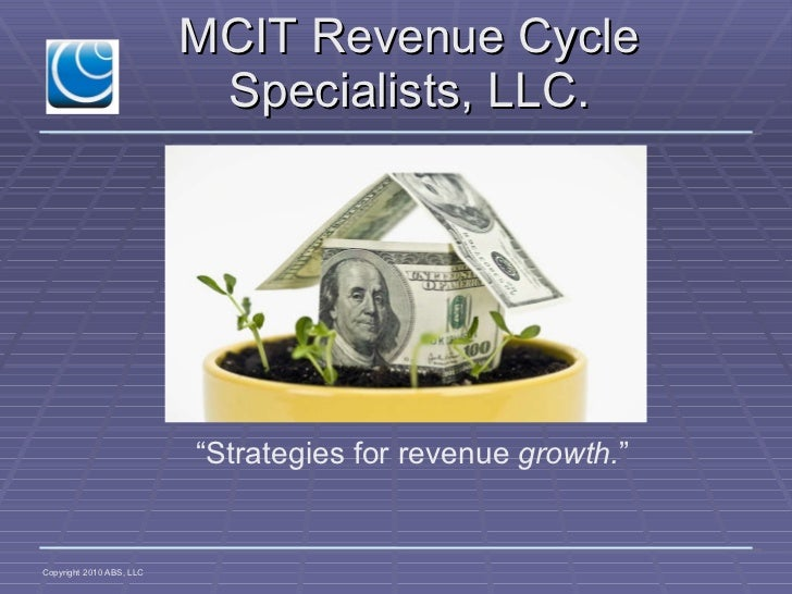 "MCIT Revenue Cycle Specialists, LLC. "" Strategies for revenue  growth. """