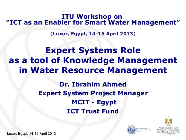 "ITU Workshop on""ICT as an Enabler for Smart Water Management""                          (Luxor, Egypt, 14-15 April 2013)   ..."