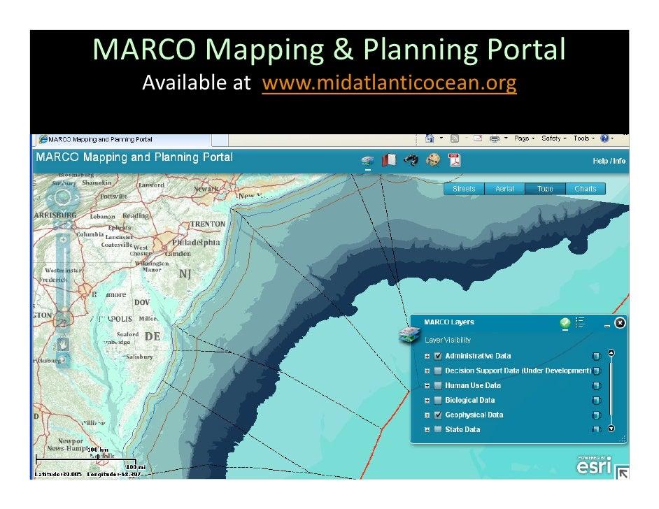 MARCOMapping&PlanningPortal   Availableatwww.midatlanticocean.org