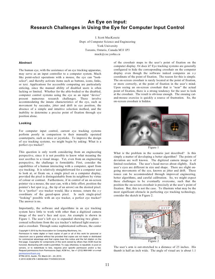 An Eye on Input:             Research Challenges in Using the Eye for Computer Input Control                              ...