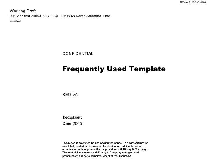 Frequently Used Template  SEO VA  CONFIDENTIAL Template  June 2005 This report is solely for the use of client personnel. ...