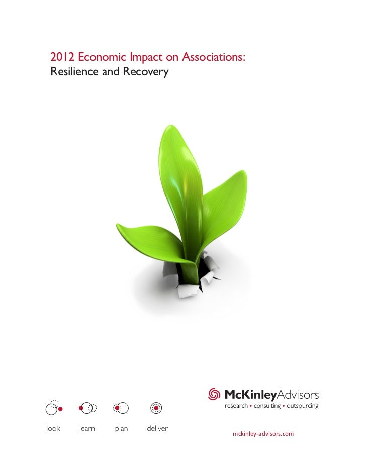 2012 Economic Impact on Associations:Resilience and Recovery                                  mckinley-advisors.com
