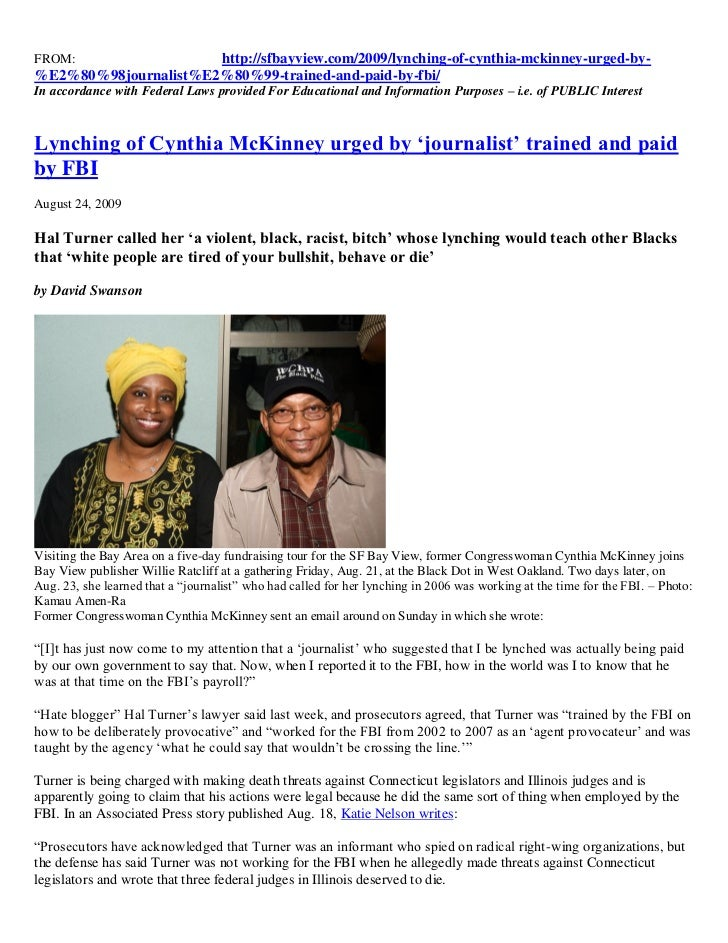 FROM:                 http://sfbayview.com/2009/lynching-of-cynthia-mckinney-urged-by-%E2%80%98journalist%E2%80%99-trained...
