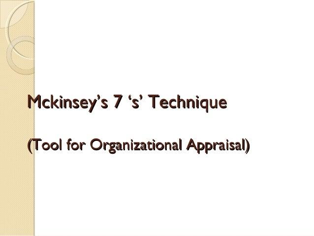 Mckinsey's 7 's' Technique (Tool for Organizational Appraisal)