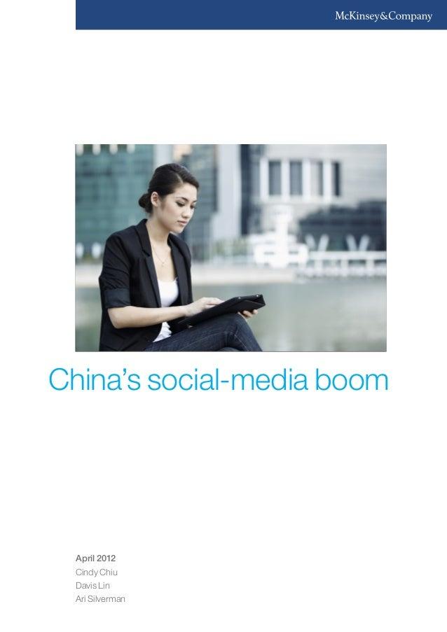 China's social-media boom April 2012 Cindy Chiu Davis Lin Ari Silverman